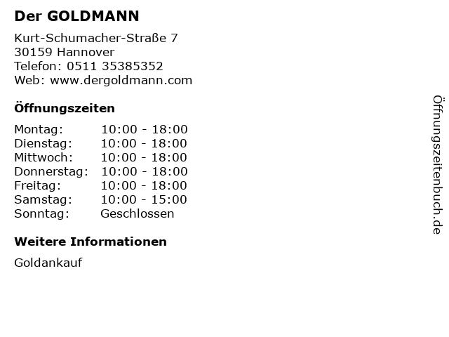 ᐅ öffnungszeiten Der Goldmann Kurt Schumacher Straße 7 In Hannover