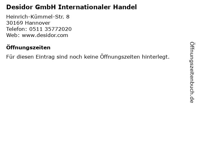 Desidor GmbH Internationaler Handel in Hannover: Adresse und Öffnungszeiten