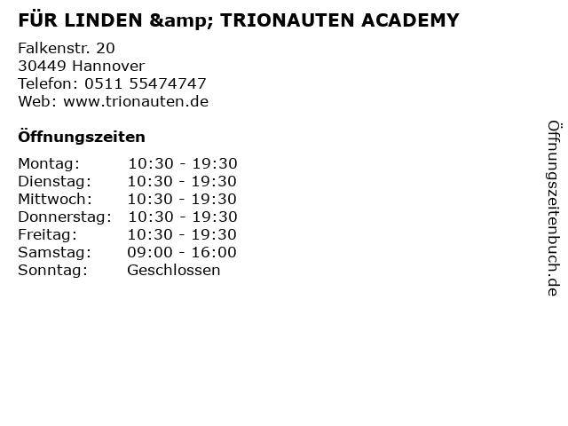 FÜR LINDEN & TRIONAUTEN ACADEMY in Hannover: Adresse und Öffnungszeiten