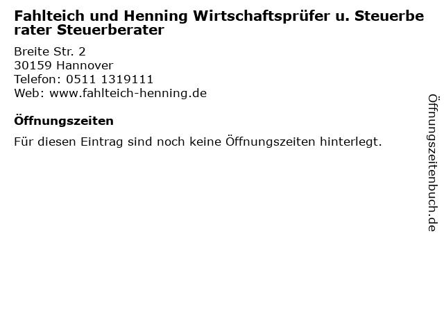 Fahlteich und Henning Wirtschaftsprüfer u. Steuerberater Steuerberater in Hannover: Adresse und Öffnungszeiten