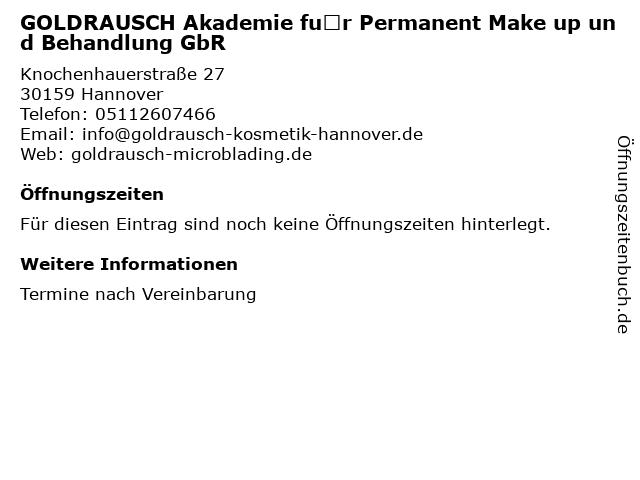 GOLDRAUSCH Akademie für Permanent Make up und Behandlung GbR in Hannover: Adresse und Öffnungszeiten