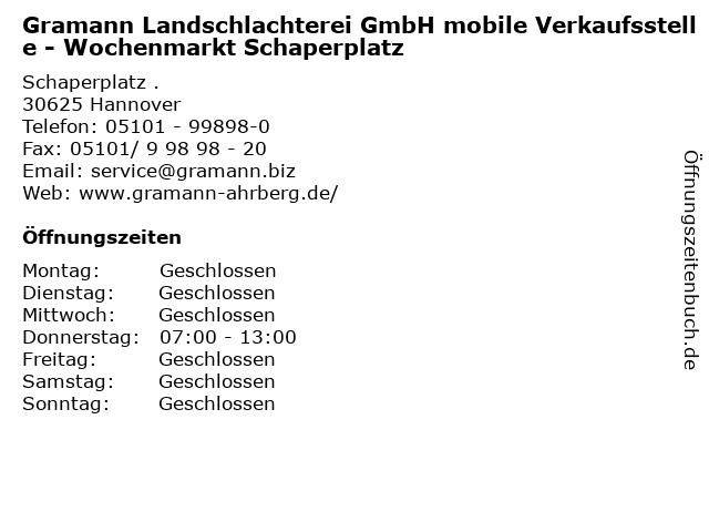 Gramann Landschlachterei GmbH mobile Verkaufsstelle - Wochenmarkt Schaperplatz in Hannover: Adresse und Öffnungszeiten