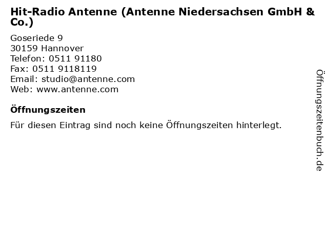 Hit-Radio Antenne (Antenne Niedersachsen GmbH & Co.) in Hannover: Adresse und Öffnungszeiten