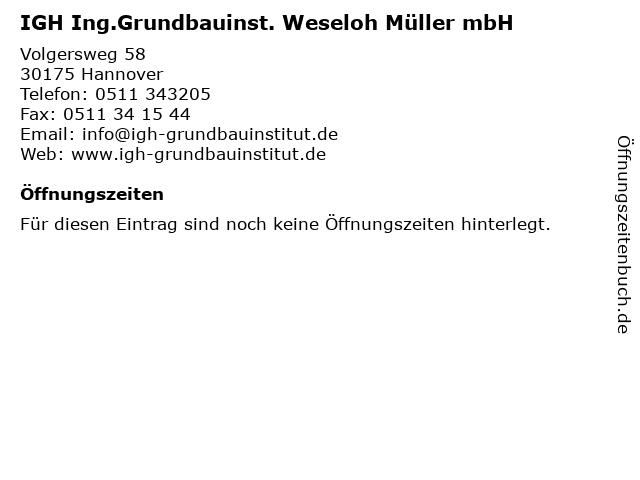IGH Ing.Grundbauinst. Weseloh Müller mbH in Hannover: Adresse und Öffnungszeiten