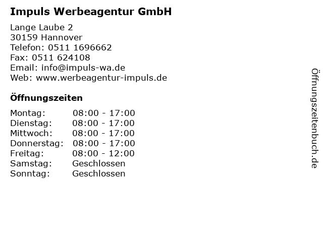 Impuls Werbeagentur GmbH Werbeagentur in Hannover: Adresse und Öffnungszeiten