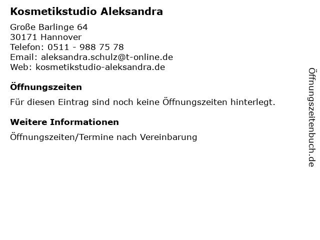 Kosmetikstudio Aleksandra in Hannover: Adresse und Öffnungszeiten
