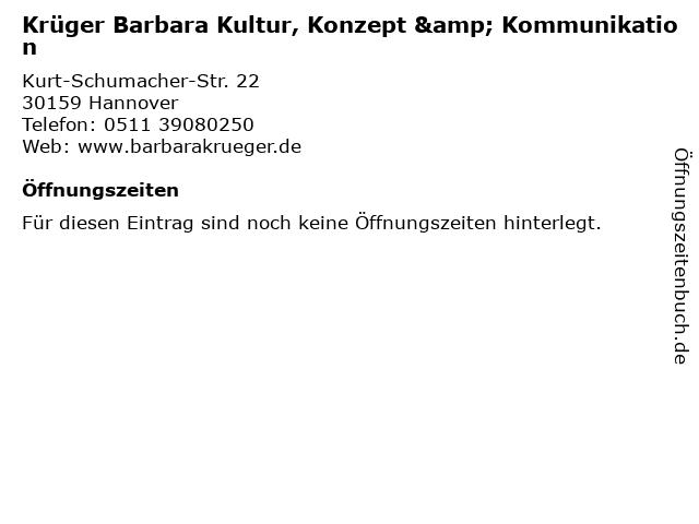 Krüger Barbara Kultur, Konzept & Kommunikation in Hannover: Adresse und Öffnungszeiten