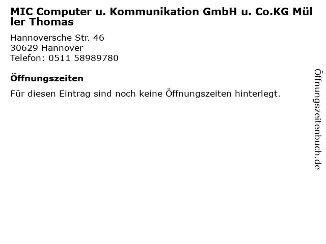 MIC Computer u. Kommunikation GmbH u. Co.KG Müller Thomas in Hannover: Adresse und Öffnungszeiten