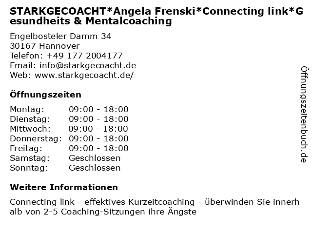 STARKGECOACHT*Angela Frenski*Connecting link*Gesundheits & Mentalcoaching in Hannover: Adresse und Öffnungszeiten