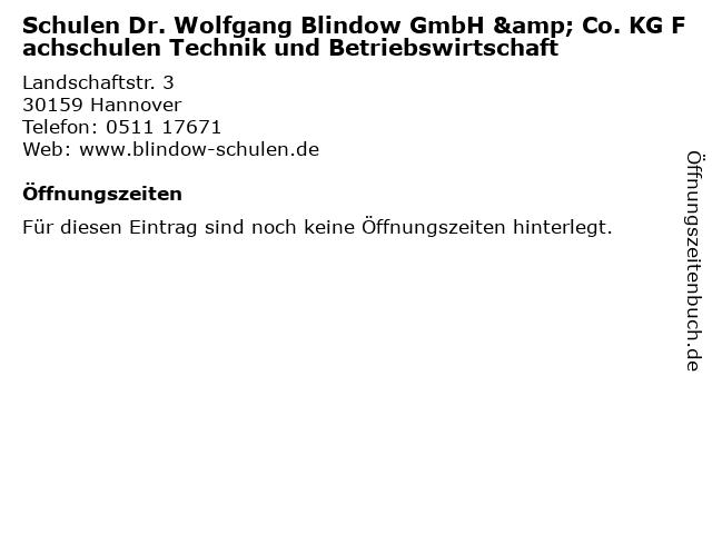 Schulen Dr. Wolfgang Blindow GmbH & Co. KG Fachschulen Technik und Betriebswirtschaft in Hannover: Adresse und Öffnungszeiten