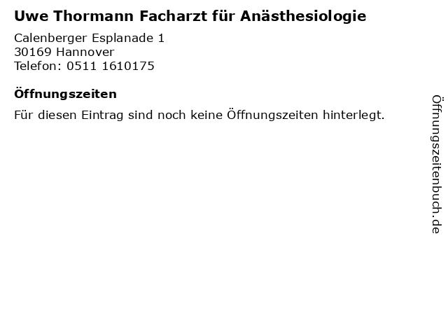 Uwe Thormann Facharzt für Anästhesiologie in Hannover: Adresse und Öffnungszeiten