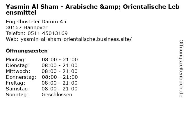 Yasmin Al Sham - Arabische & Orientalische Lebensmittel in Hannover: Adresse und Öffnungszeiten