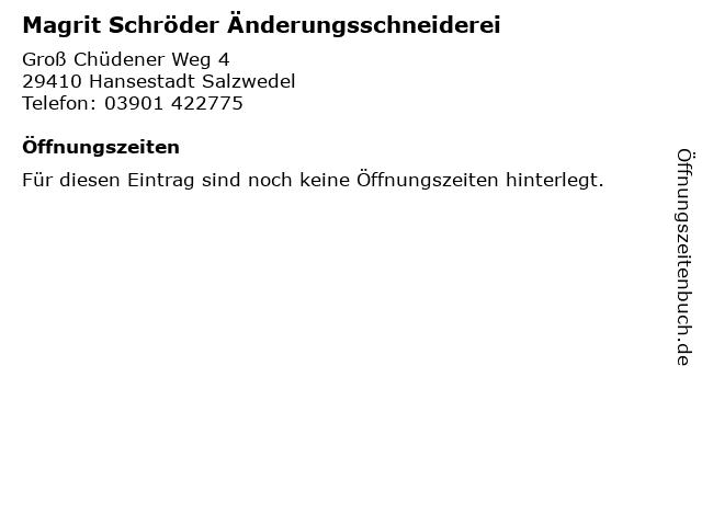 Magrit Schröder Änderungsschneiderei in Hansestadt Salzwedel: Adresse und Öffnungszeiten
