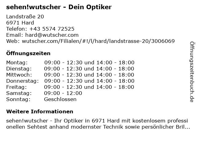 Wutscher Optik in Hard: Adresse und Öffnungszeiten