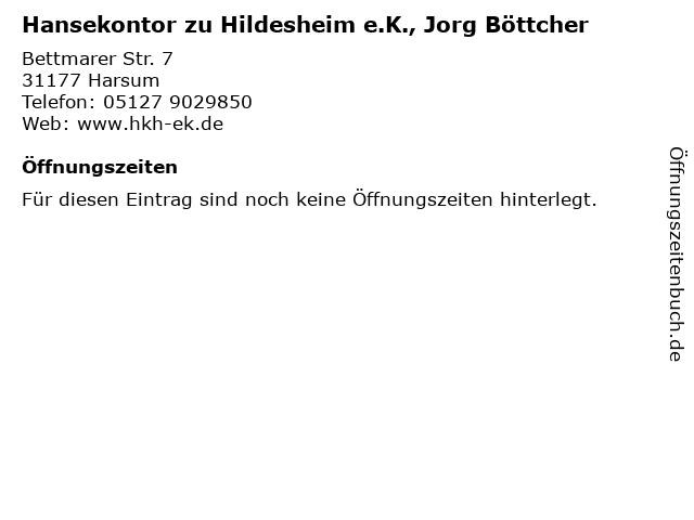 Hansekontor zu Hildesheim e.K., Jorg Böttcher in Harsum: Adresse und Öffnungszeiten