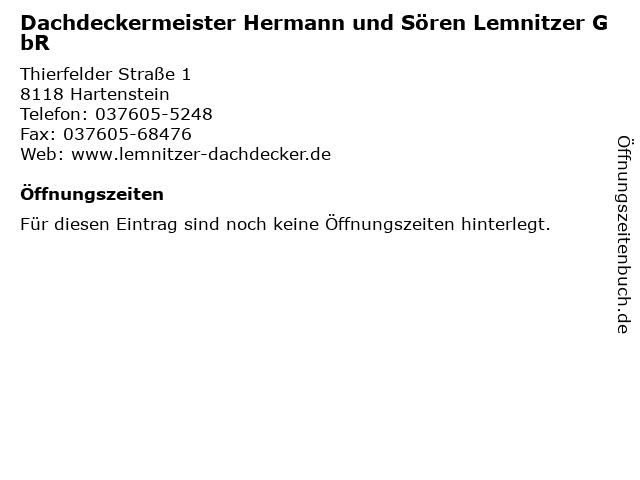 Dachdeckermeister Hermann und Sören Lemnitzer GbR in Hartenstein: Adresse und Öffnungszeiten