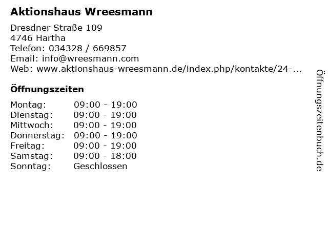 Aktionshaus Wreesmann in Hartha: Adresse und Öffnungszeiten