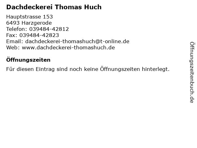 Dachdeckerei Thomas Huch in Harzgerode: Adresse und Öffnungszeiten