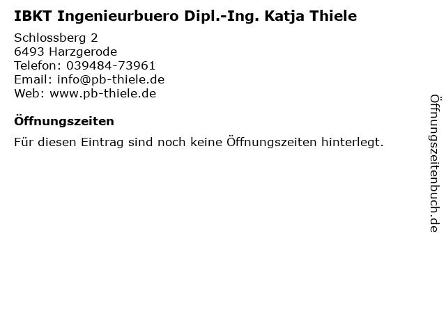 IBKT Ingenieurbuero Dipl.-Ing. Katja Thiele in Harzgerode: Adresse und Öffnungszeiten