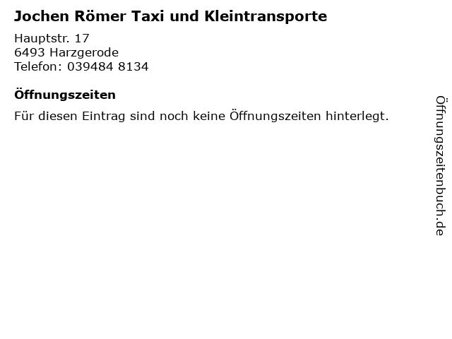 Jochen Römer Taxi und Kleintransporte in Harzgerode: Adresse und Öffnungszeiten