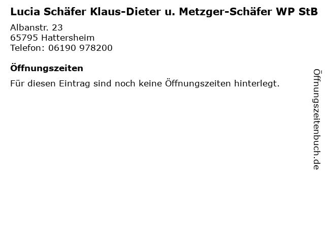 Lucia Schäfer Klaus-Dieter u. Metzger-Schäfer WP StB in Hattersheim: Adresse und Öffnungszeiten