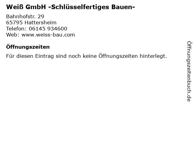Weiß GmbH -Schlüsselfertiges Bauen- in Hattersheim: Adresse und Öffnungszeiten