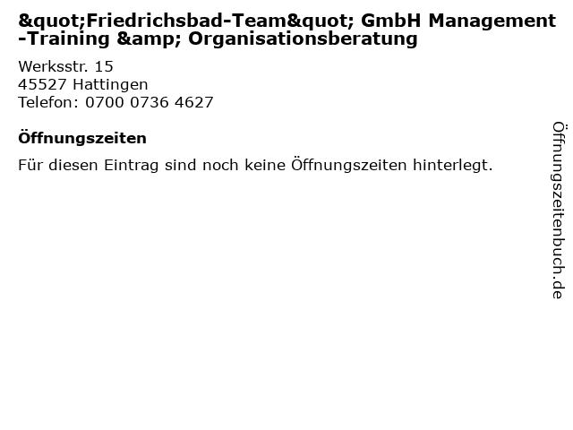 """""""Friedrichsbad-Team"""" GmbH Management-Training & Organisationsberatung in Hattingen: Adresse und Öffnungszeiten"""