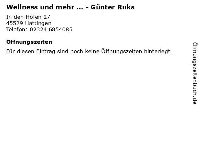 Wellness und mehr ... - Günter Ruks in Hattingen: Adresse und Öffnungszeiten
