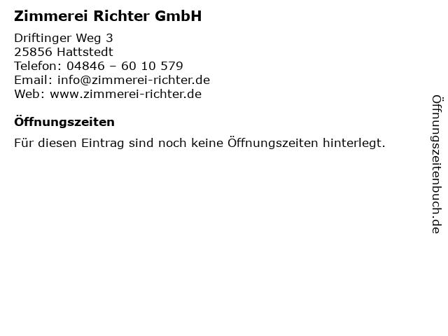 Zimmerei Richter GmbH in Hattstedt: Adresse und Öffnungszeiten