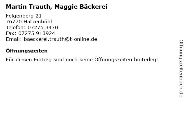 Martin Trauth, Maggie Bäckerei in Hatzenbühl: Adresse und Öffnungszeiten