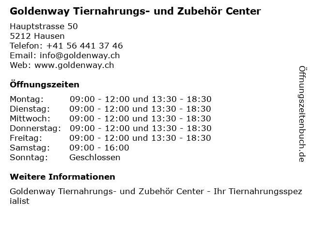 Goldenway Tiernahrungs- und Zubehör Center in Hausen: Adresse und Öffnungszeiten
