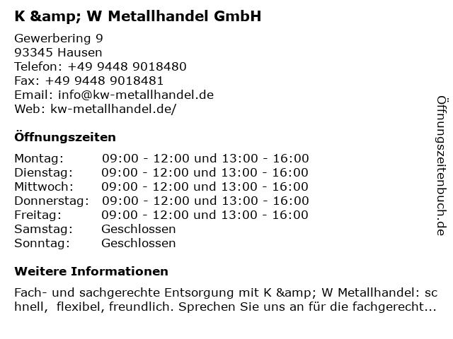 K & W Metallhandel GmbH in Hausen: Adresse und Öffnungszeiten