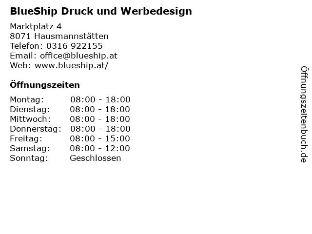 BlueShip Druck und Werbedesign in Hausmannstätten: Adresse und Öffnungszeiten