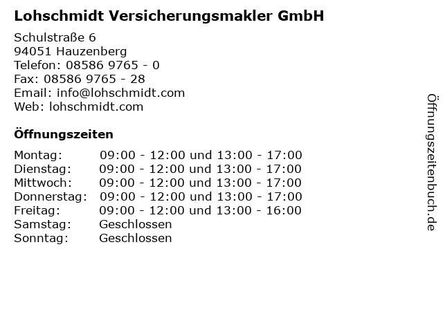 Lohschmidt Versicherungsmakler GmbH in Hauzenberg: Adresse und Öffnungszeiten