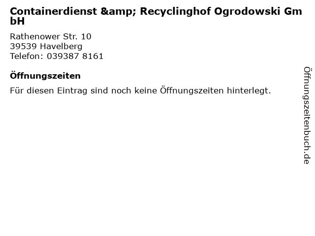 Containerdienst & Recyclinghof Ogrodowski GmbH in Havelberg: Adresse und Öffnungszeiten
