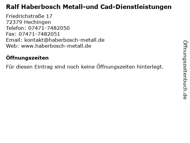 Ralf Haberbosch Metall-und Cad-Dienstleistungen in Hechingen: Adresse und Öffnungszeiten