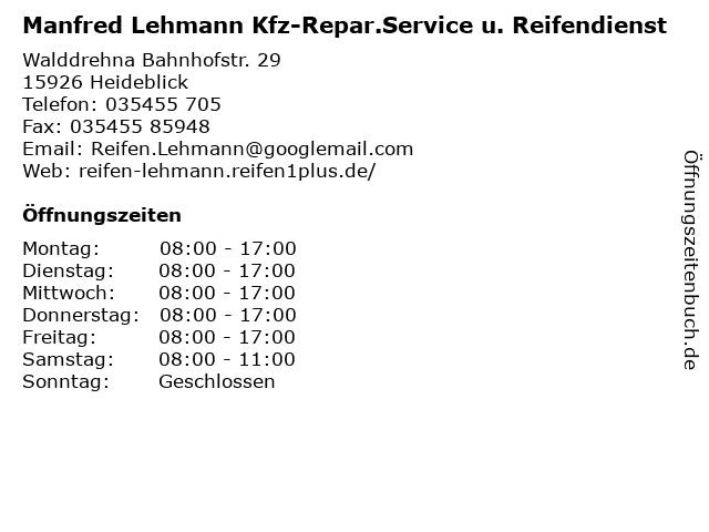 Manfred Lehmann Kfz-Repar.Service u. Reifendienst in Heideblick: Adresse und Öffnungszeiten