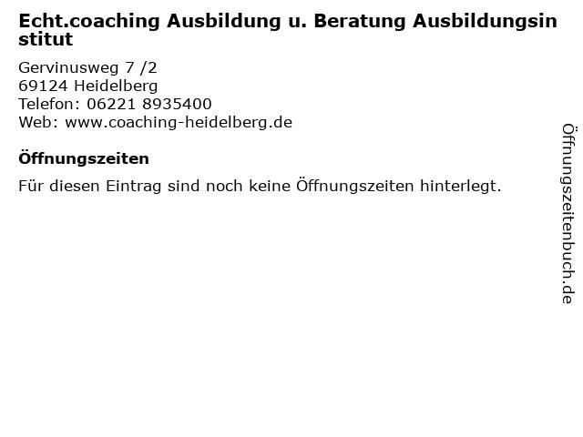 Echt.coaching Ausbildung u. Beratung Ausbildungsinstitut in Heidelberg: Adresse und Öffnungszeiten