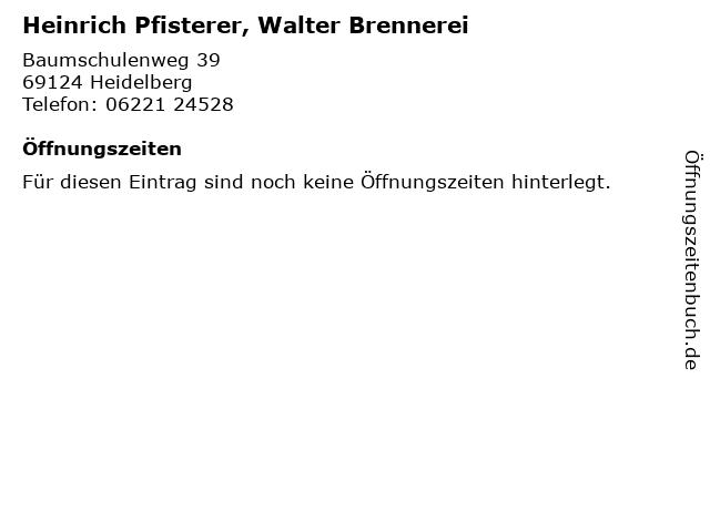 Heinrich Pfisterer, Walter Brennerei in Heidelberg: Adresse und Öffnungszeiten