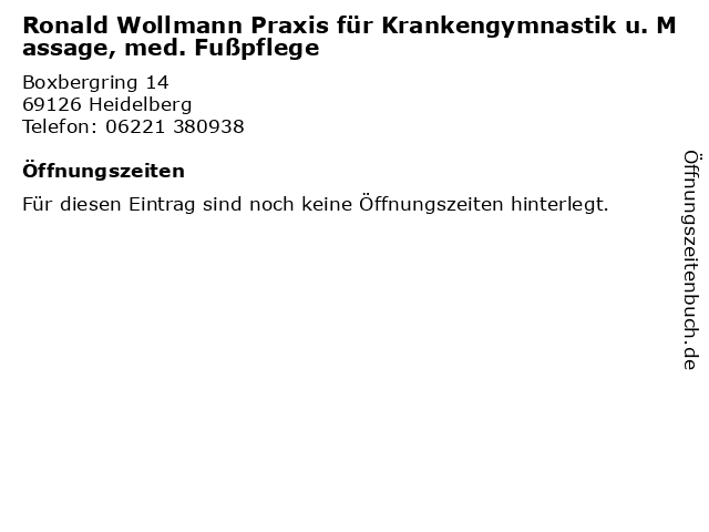 Ronald Wollmann Praxis für Krankengymnastik u. Massage, med. Fußpflege in Heidelberg: Adresse und Öffnungszeiten
