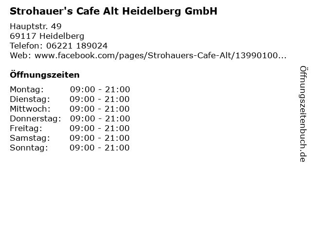 Strohauer's Cafe Alt Heidelberg GmbH in Heidelberg: Adresse und Öffnungszeiten