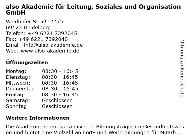 also Akademie für Leitung, Soziales und Organisation GmbH in Heidelberg: Adresse und Öffnungszeiten