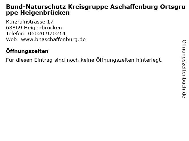 Bund-Naturschutz Kreisgruppe Aschaffenburg Ortsgruppe Heigenbrücken in Heigenbrücken: Adresse und Öffnungszeiten