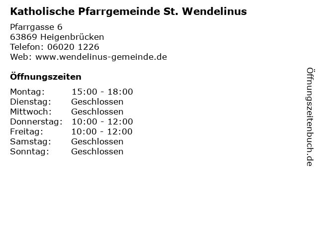 Katholische Pfarrgemeinde St. Wendelinus in Heigenbrücken: Adresse und Öffnungszeiten