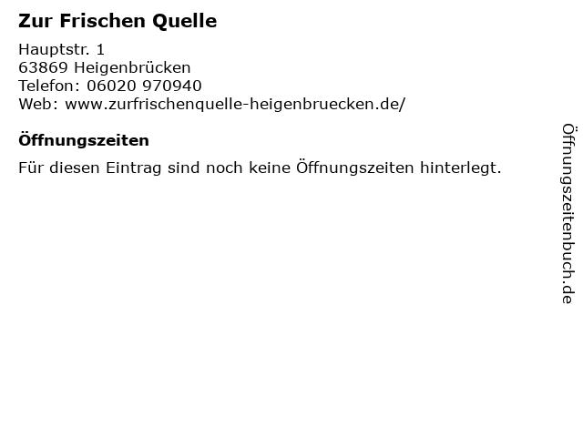 Zur Frischen Quelle in Heigenbrücken: Adresse und Öffnungszeiten