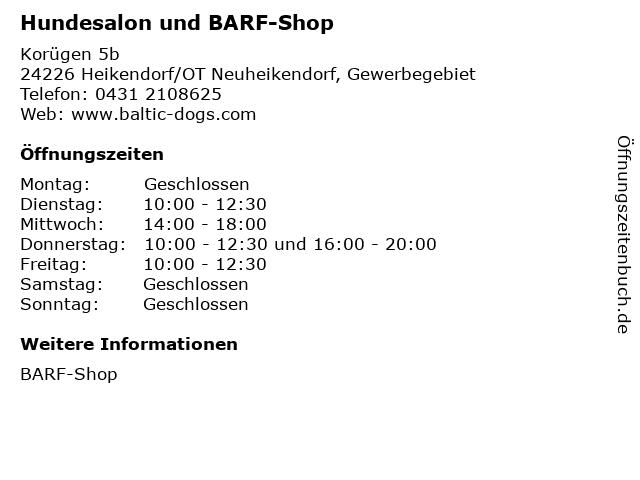 Hundesalon und BARF-Shop in Heikendorf/OT Neuheikendorf, Gewerbegebiet: Adresse und Öffnungszeiten