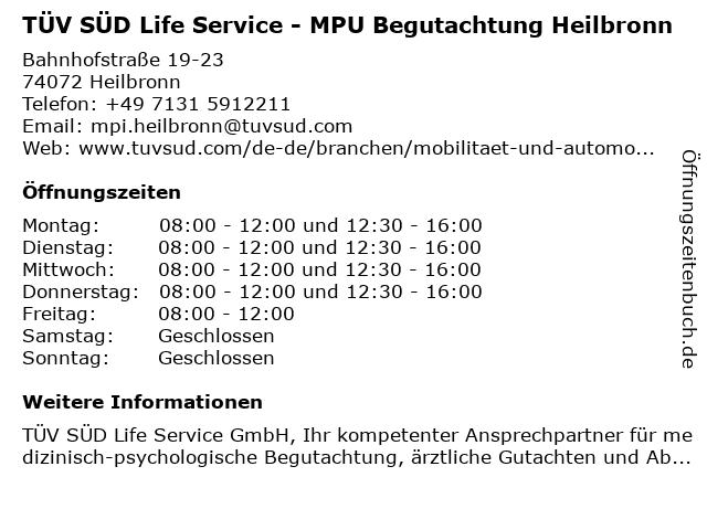 TÜV SÜD Life Service - MPU Begutachtung Heilbronn in Heilbronn: Adresse und Öffnungszeiten