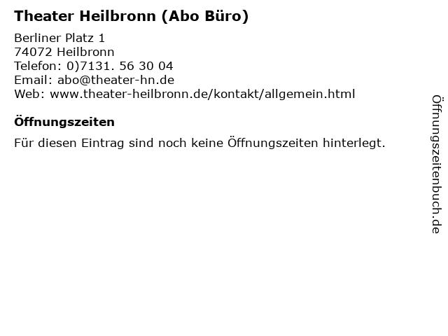 Theater Heilbronn (Abo Büro) in Heilbronn: Adresse und Öffnungszeiten