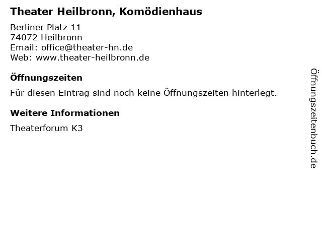 Theater Heilbronn, Komödienhaus in Heilbronn: Adresse und Öffnungszeiten