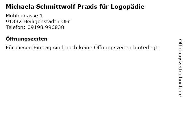 Michaela Schmittwolf Praxis für Logopädie in Heiligenstadt i OFr: Adresse und Öffnungszeiten